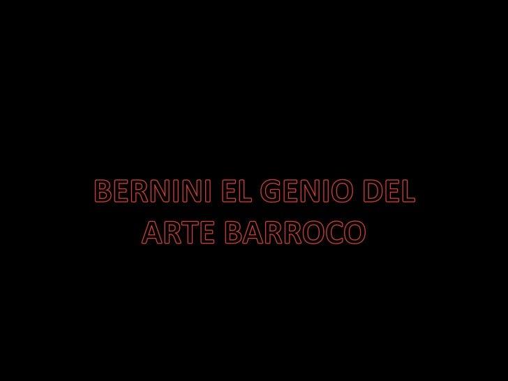 BERNINI EL GENIO DEL<br />ARTE BARROCO<br />