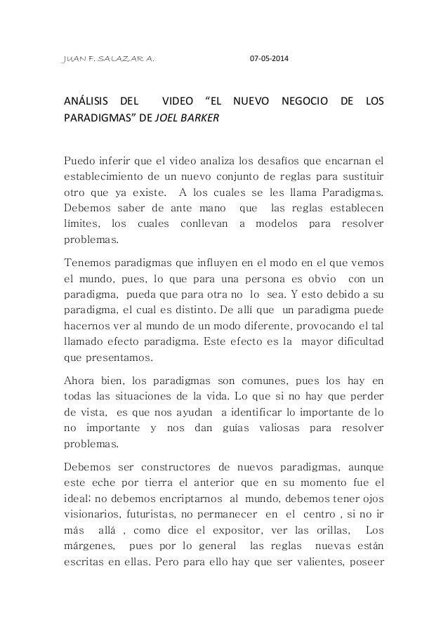 """JUAN F. SALAZAR A. 07-05-2014 ANÁLISIS DEL VIDEO """"EL NUEVO NEGOCIO DE LOS PARADIGMAS"""" DE JOEL BARKER Puedo inferir que el ..."""