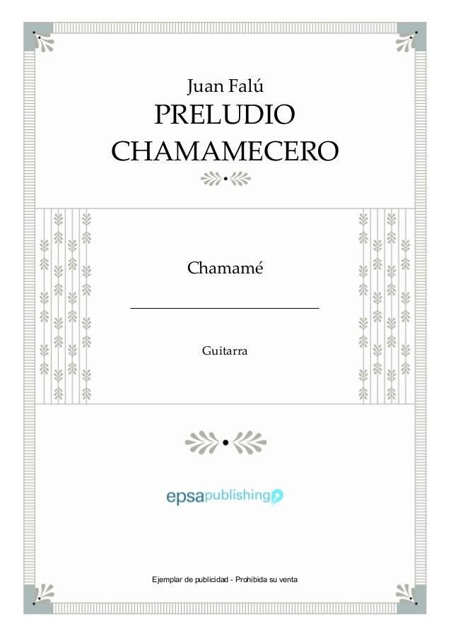 PRELUDIO CHAMAMECERO Juan Falú Chamamé Guitarra Ejemplar de publicidad - Prohibida su venta