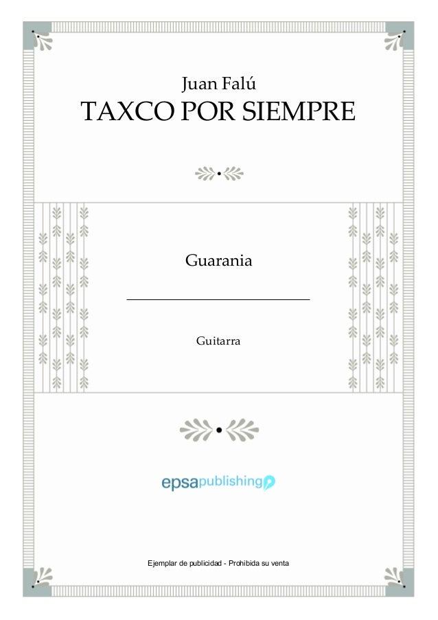 TAXCO POR SIEMPRE Juan Falú Guarania Guitarra Ejemplar de publicidad - Prohibida su venta