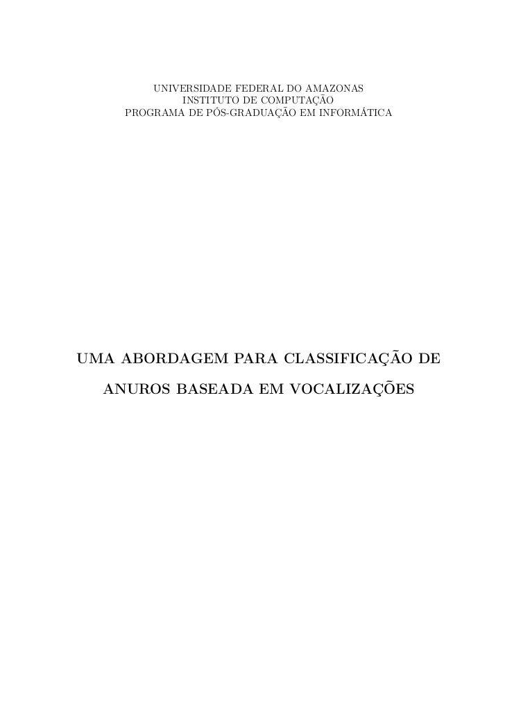 UNIVERSIDADE FEDERAL DO AMAZONAS            INSTITUTO DE COMPUTAÇÃO    PROGRAMA DE PÓS-GRADUAÇÃO EM INFORMÁTICAUMA ABORDAG...