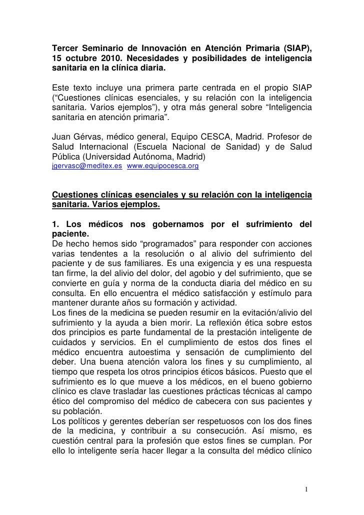 Tercer Seminario de Innovación en Atención Primaria (SIAP), 15 octubre 2010. Necesidades y posibilidades de inteligencia s...