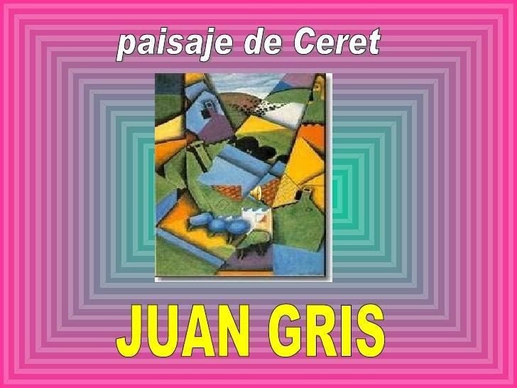 JUAN GRIS paisaje de Ceret