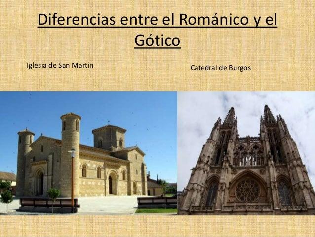 Juan Guerra Diferencias Entre El Románico Y El Gótico