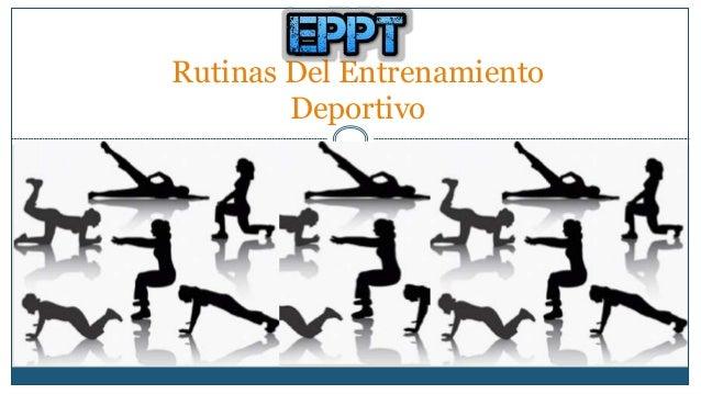 Rutinas Del Entrenamiento  Deportivo
