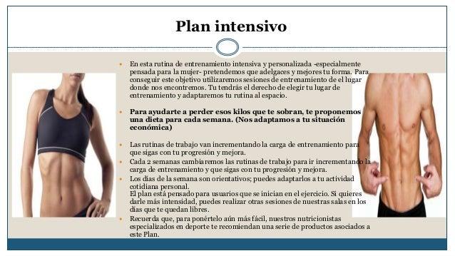 Plan intensivo   En esta rutina de entrenamiento intensiva y personalizada -especialmente  pensada para la mujer- pretend...