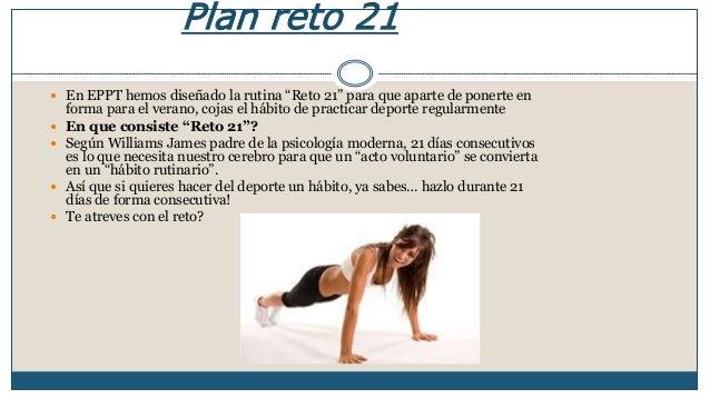 """Plan reto 21   En EPPT hemos diseñado la rutina """"Reto 21"""" para que aparte de ponerte en  forma para el verano, cojas el h..."""