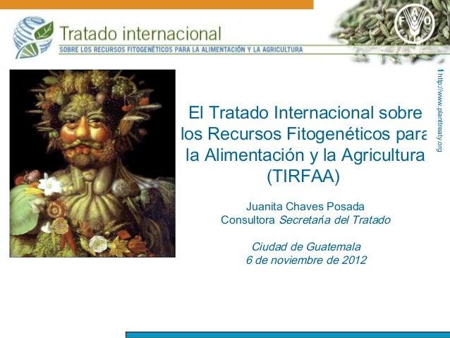 http://www.planttreaty.org                                            http://www.planttreaty.org  El Tratado Internacional...