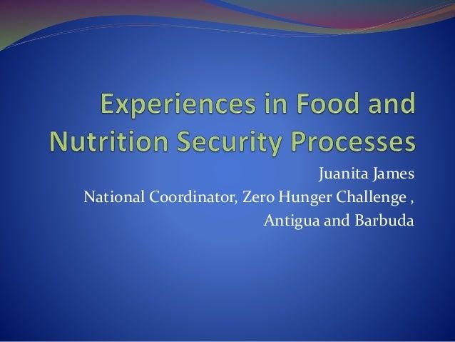 Juanita James National Coordinator, Zero Hunger Challenge , Antigua and Barbuda