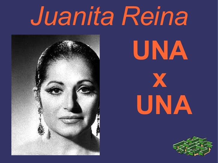 Juanita Reina UNA  x  UNA