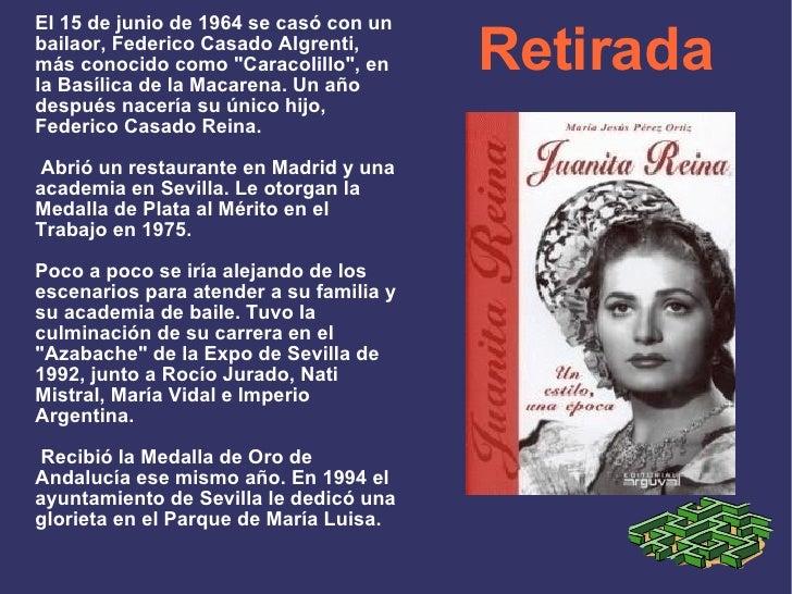 """Retirada El 15 de junio de 1964 se casó con un bailaor, Federico Casado Algrenti, más conocido como """"Caracolillo&quot..."""