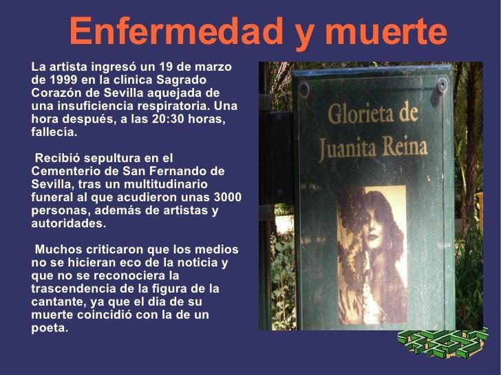 Enfermedad y muerte La artista ingresó un 19 de marzo de 1999 en la clínica Sagrado Corazón de Sevilla aquejada de una ins...