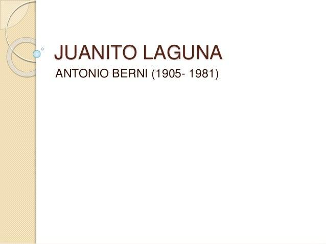 JUANITO LAGUNA  ANTONIO BERNI (1905- 1981)