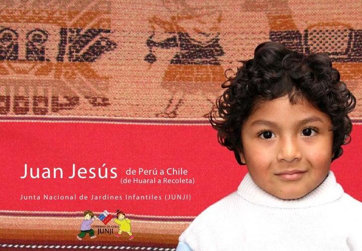 Juan Jesús                                    de Perú a Chile                                             (de Huaral a Rec...