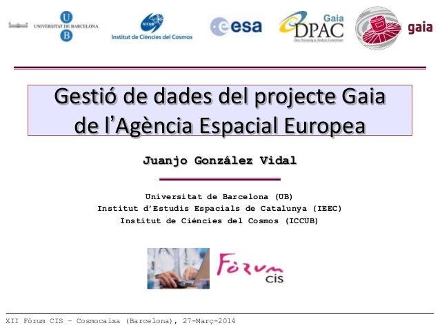 Universitat de Barcelona (UB) Institut d'Estudis Espacials de Catalunya (IEEC) Institut de Ciències del Cosmos (ICCUB) Jua...