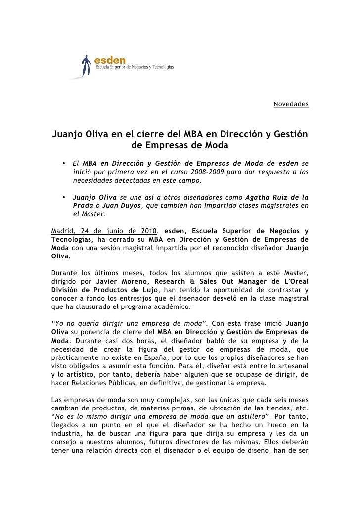 Novedades    Juanjo Oliva en el cierre del MBA en Dirección y Gestión                  de Empresas de Moda    • El MBA en ...