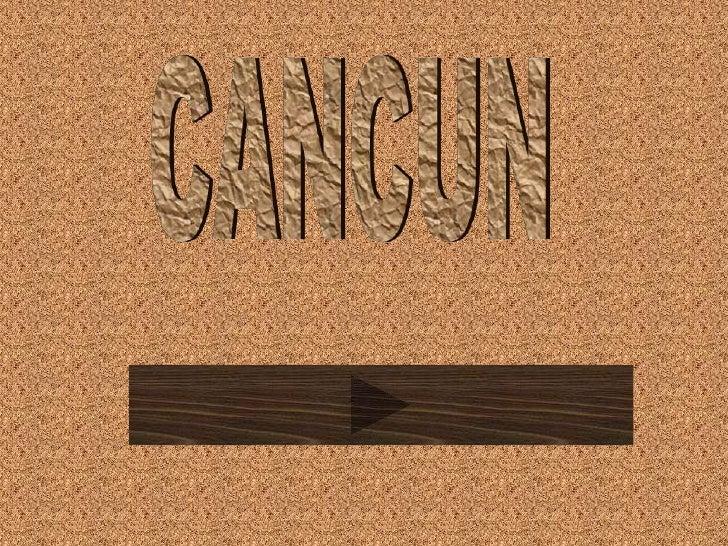 CANCUN<br />