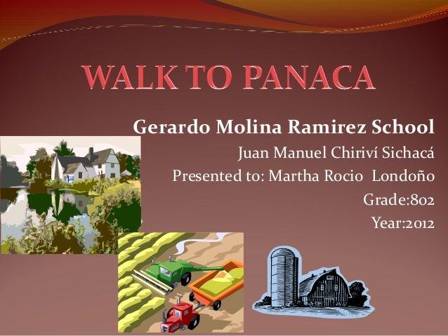 Gerardo Molina Ramirez School            Juan Manuel Chiriví Sichacá   Presented to: Martha Rocio Londoño                 ...