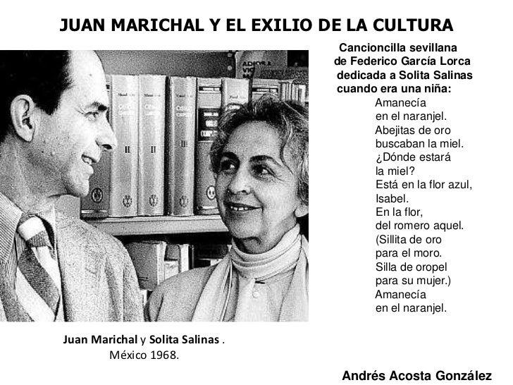 JUAN MARICHAL Y EL EXILIO DE LA CULTURA                                    Cancioncilla sevillana                         ...