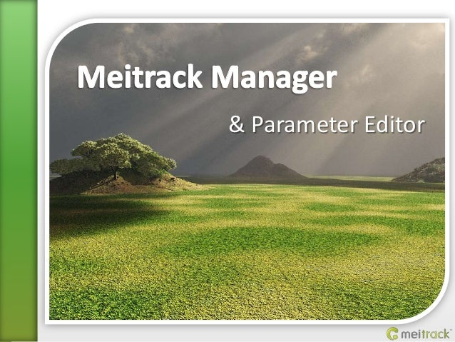 Meitrack Manager & Parameter Editor