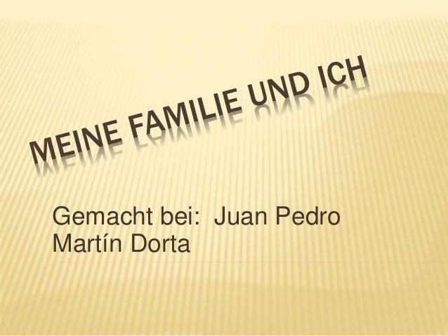Gemacht bei: Juan Pedro Martín Dorta