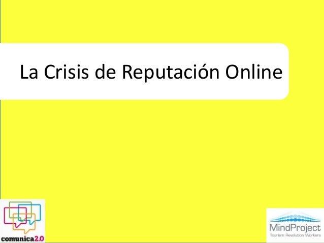 La Crisis de Reputación Online