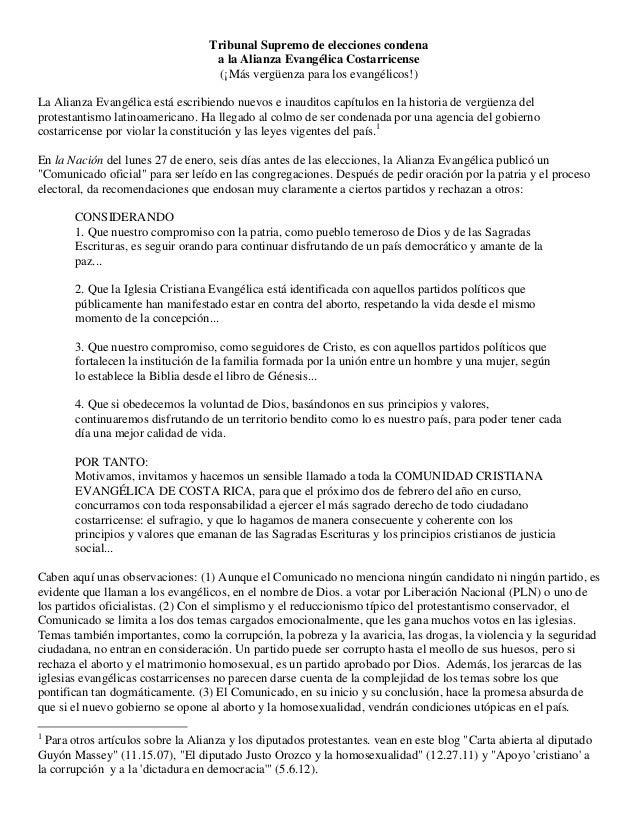 Tribunal Supremo de elecciones condena a la Alianza Evangélica Costarricense (¡Más vergüenza para los evangélicos!) La Ali...