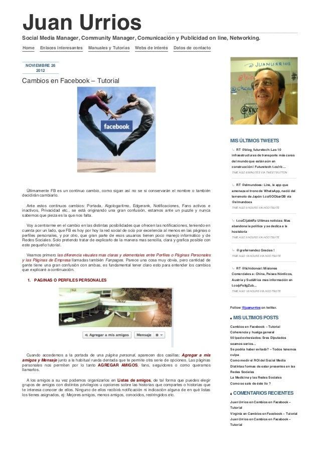 Juan UrriosSocial Media Manager, Community Manager, Comunicación y Publicidad on line, Networking.Home     Enlaces interes...