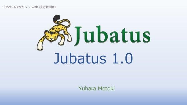 Jubatus 1.0 Yuhara Motoki Jubatusハッカソン with 読売新聞#2