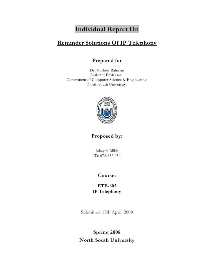 Individual Report On Reminder Solutions Of IP Telephony                   Prepared for                Dr. Mashiur Rahman  ...