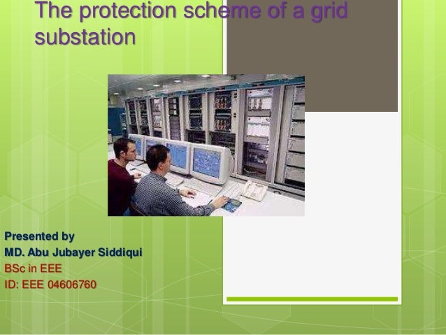 protection scheme of a grid substation prsentation