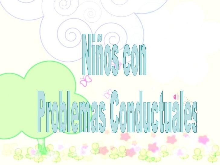 Niños con Problemas Conductuales