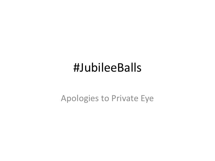 #JubileeBallsApologies to Private Eye