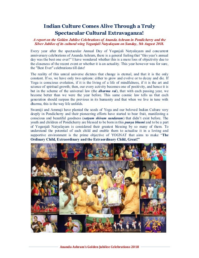 Ananda Ashram's Golden Jubilee Celebrations 2018 Indian Culture Comes Alive Through a Truly Spectacular Cultural Extravaga...