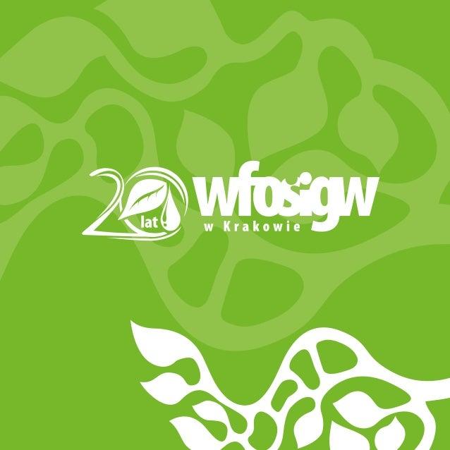 Jubileusz istnienia 20-lecia instytucji wmieście otak długiej historii, jak historia Krakowa, to można powiedzieć bardzo...