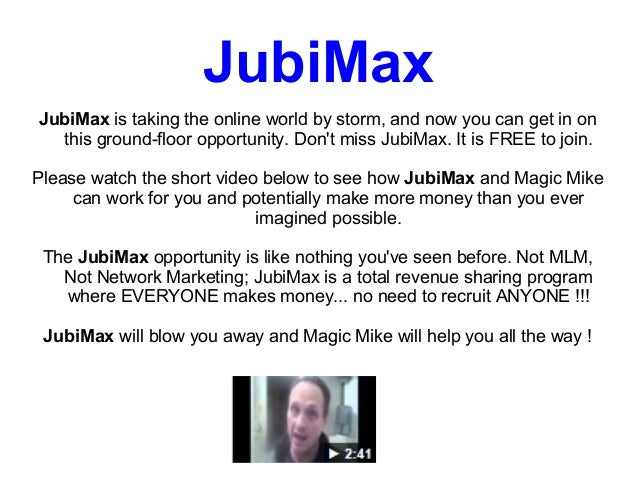 JubiMaxJubiMax is taking the online world by storm, and now you can get in on  this ground-floor opportunity. Dont miss Ju...