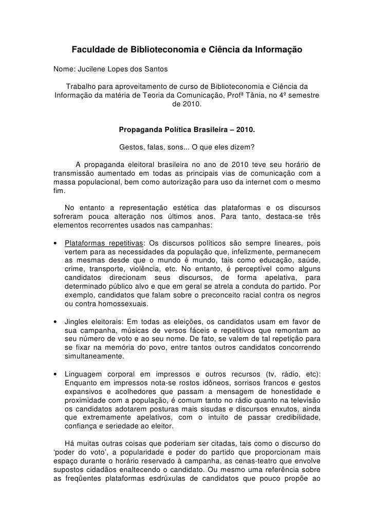 Faculdade de Biblioteconomia e Ciência da Informação  Nome: Jucilene Lopes dos Santos      Trabalho para aproveitamento de...
