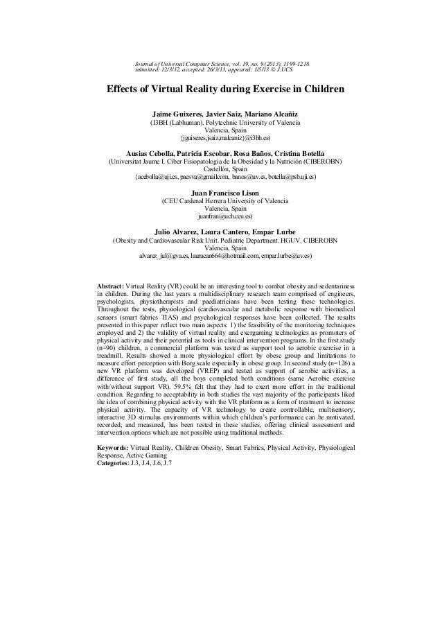 Effects of Virtual Reality during Exercise in Children Jaime Guixeres, Javier Saiz, Mariano Alcañiz (I3BH (Labhuman). Poly...