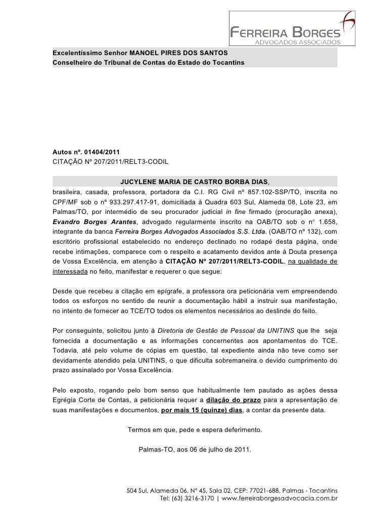Excelentíssimo Senhor MANOEL PIRES DOS SANTOSConselheiro do Tribunal de Contas do Estado do TocantinsAutos nº. 01404/2011C...