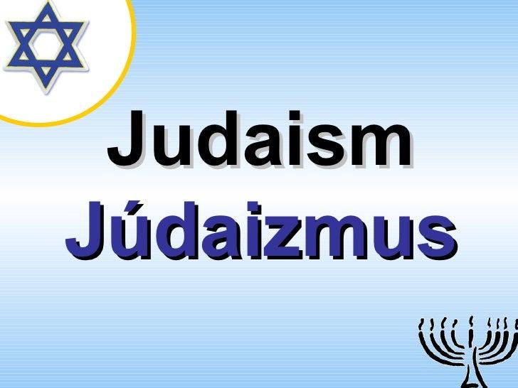 Judaism   Júdaizmus