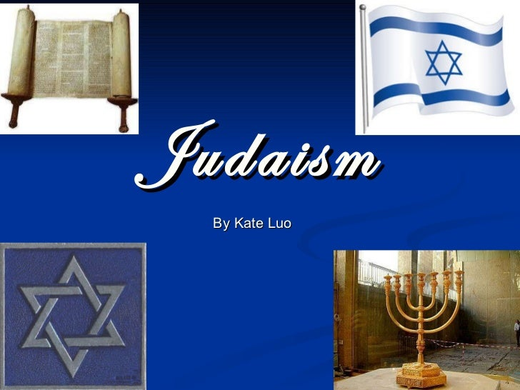 Judaism By Kate Luo