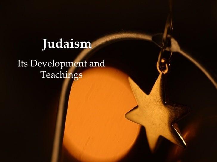Judaism Its Development and Teachings