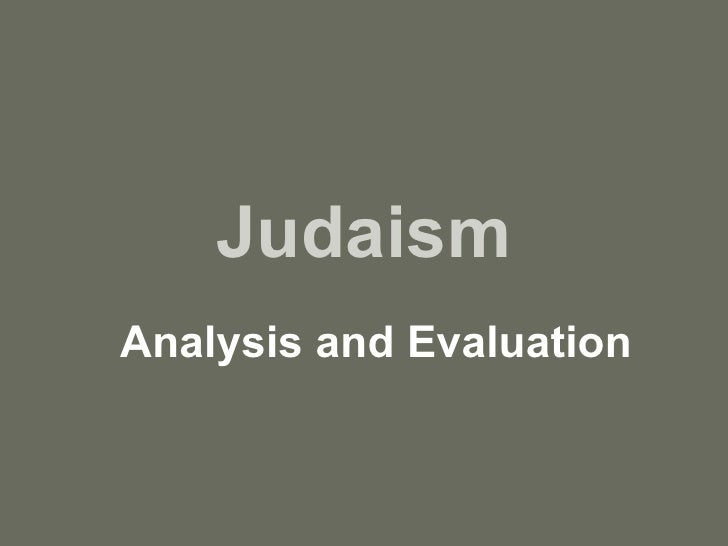 Judaism Analysis and Evaluation