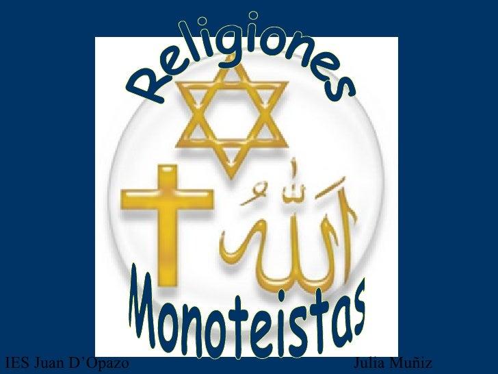 Religiones Monoteistas IES Juan D'Opazo  Julia Muñiz Sánchez