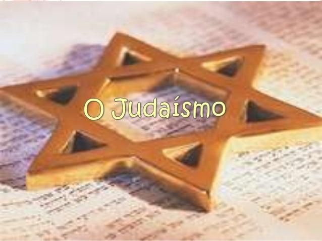 ÍNDICE  Introdução; A  História do Judaísmo;  Cultura judaica;  Símbolos do judaísmo;  Livro sagrado;  Festas religi...