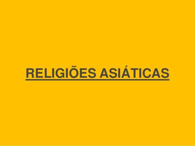 RELIGIÕES ASIÁTICAS