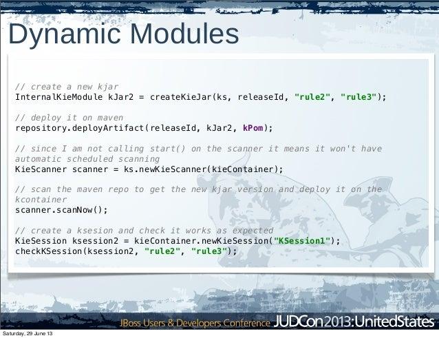 """Dynamic Modules // create a new kjar InternalKieModule kJar2 = createKieJar(ks, releaseId, """"rule2"""", """"rule3""""); // deploy it..."""