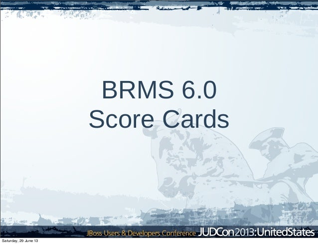 BRMS 6.0 Score Cards Saturday, 29 June 13