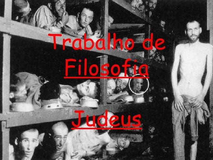 Trabalho de  Filosofia Judeus