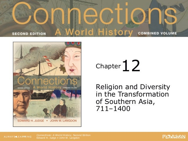 Connections: A World History                                       Second Edition                                         ...